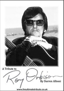 a tribute to roy orbison by darren alboni